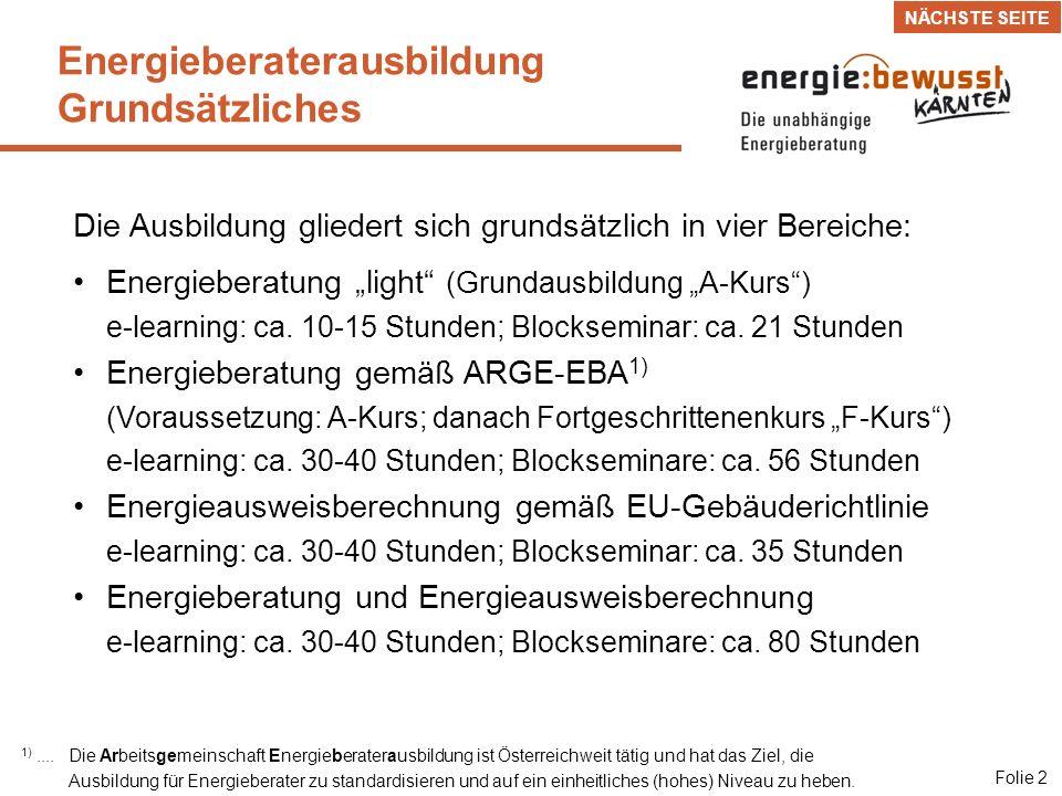 Energieberatung light Grundausbildung A-Kurs Folie 3 Blockseminar A-Kurs 20 Std.