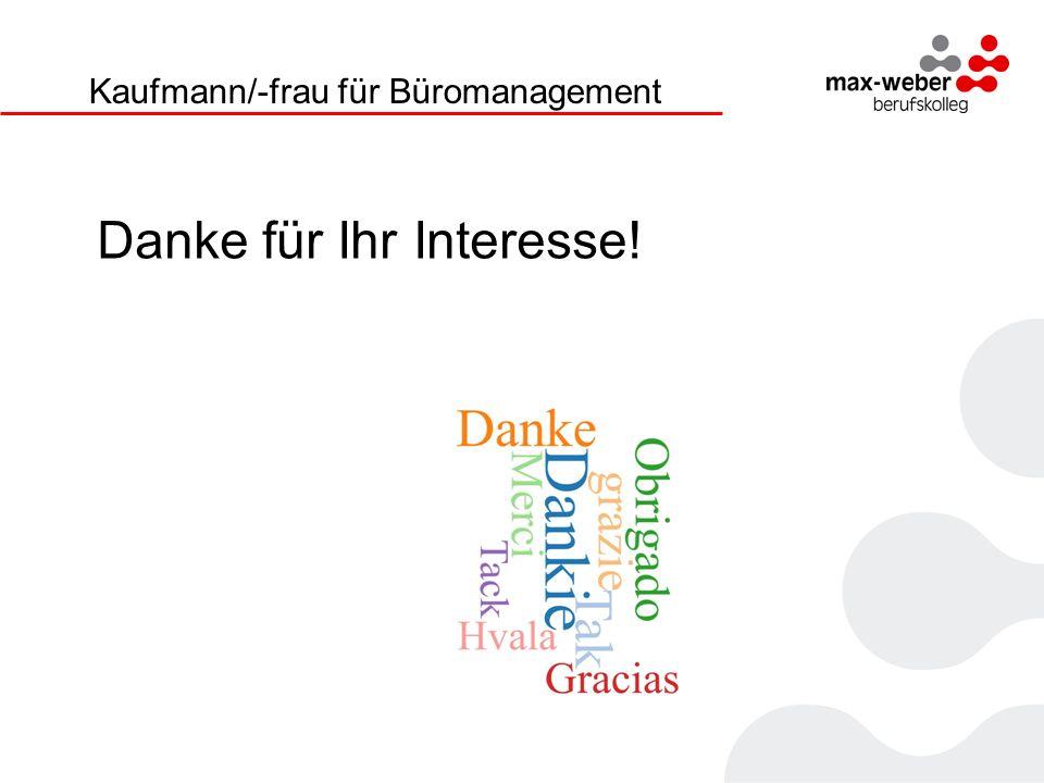 Danke für Ihr Interesse! Kaufmann/-frau für Büromanagement
