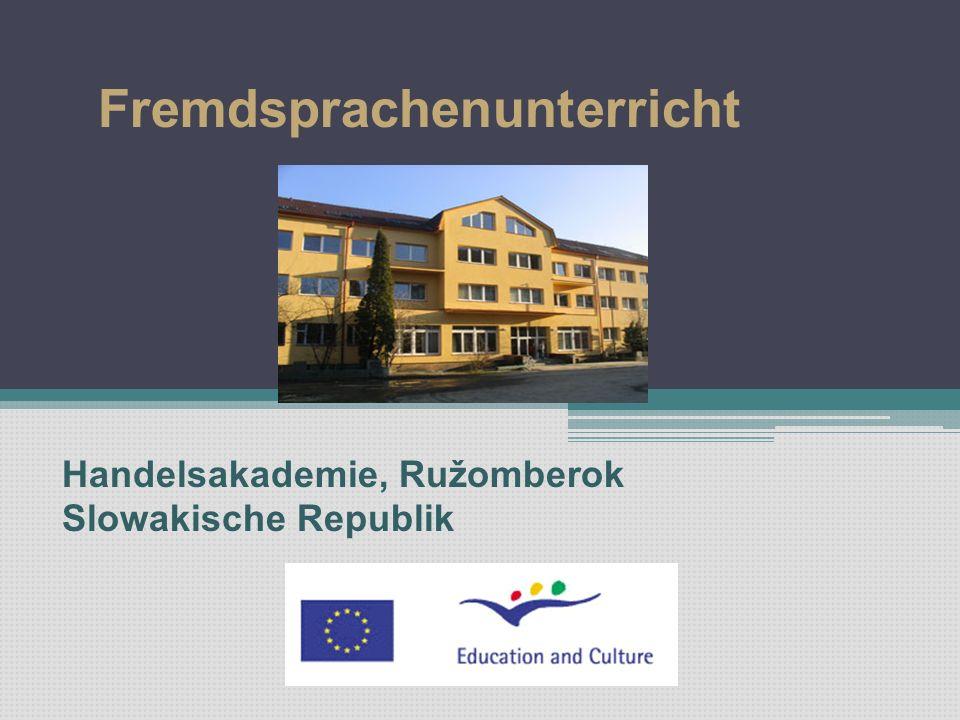 Fremdsprachenunterricht Handelsakademie, Ružomberok Slowakische Republik