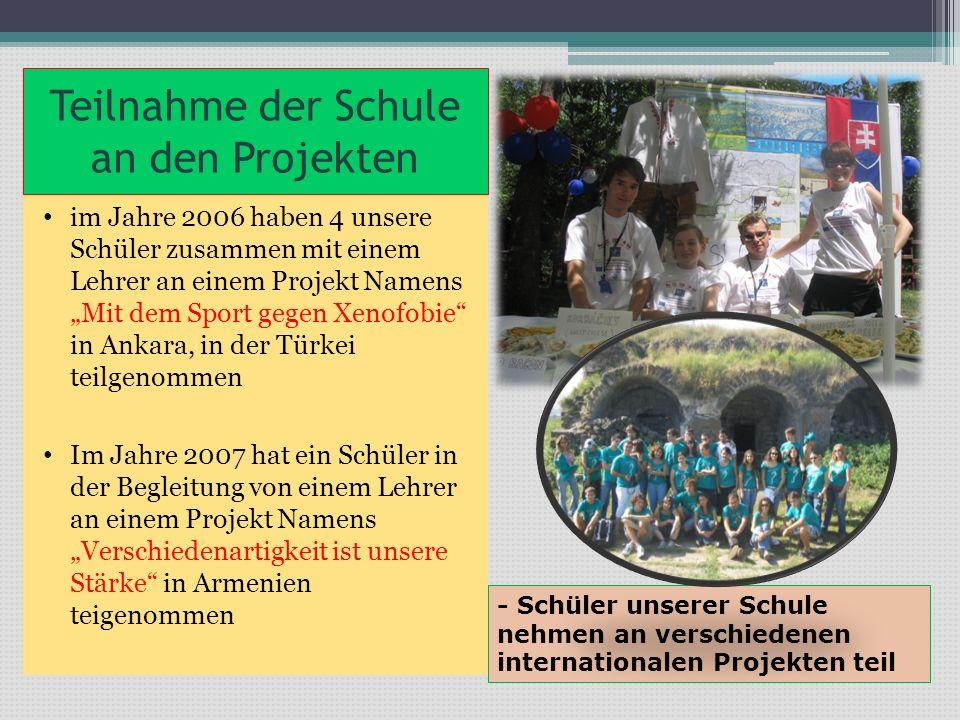 Teilnahme der Schule an den Projekten im Jahre 2006 haben 4 unsere Schüler zusammen mit einem Lehrer an einem Projekt Namens Mit dem Sport gegen Xenof