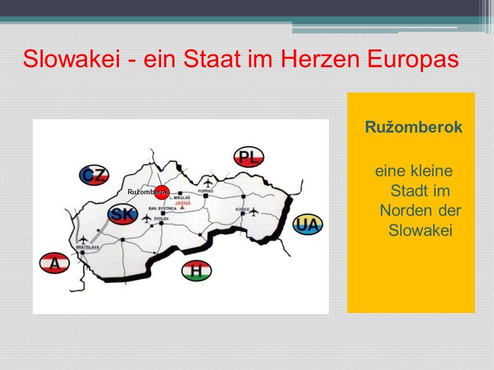 Slowakei - ein Staat im Herzen Europas Ružomberok eine kleine Stadt im Norden der Slowakei Ružomberok