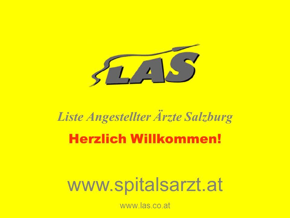 Liste Angestellter Ärzte Salzburg www.spitalsarzt.at www.las.co.at Herzlich Willkommen!