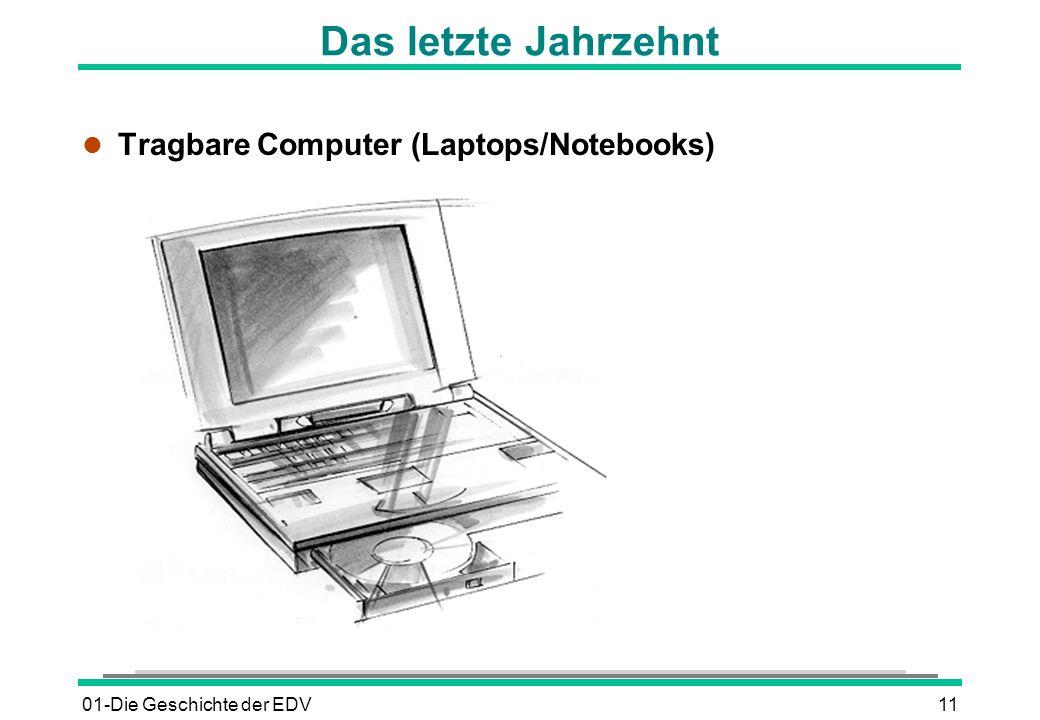 01-Die Geschichte der EDV11 Das letzte Jahrzehnt l Tragbare Computer (Laptops/Notebooks)