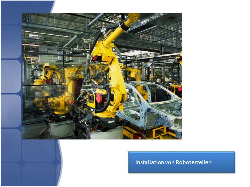 Installation von Roboterzellen