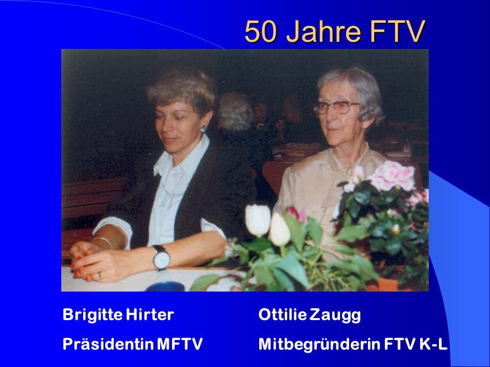 Brigitte Hirter Präsidentin MFTV Ottilie Zaugg Mitbegründerin FTV K-L
