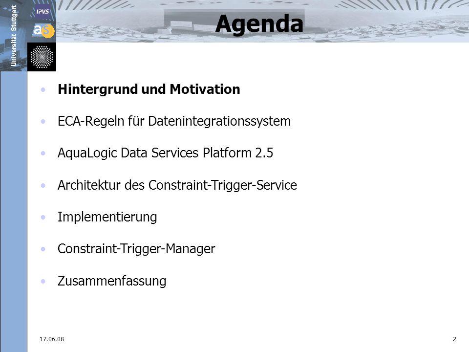 Universität Stuttgart June 17, 200823 Arbeitsoberfläche Anlegen neuer Integritätsbedingungen und Triggers