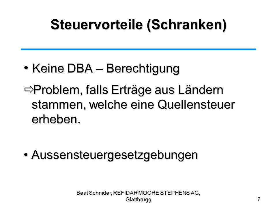 Beat Schnider, REFIDAR MOORE STEPHENS AG, Glattbrugg8 DBA Zinseinkünfte Offshoregesellschaft Zinseinkünfte:100 Ausl.