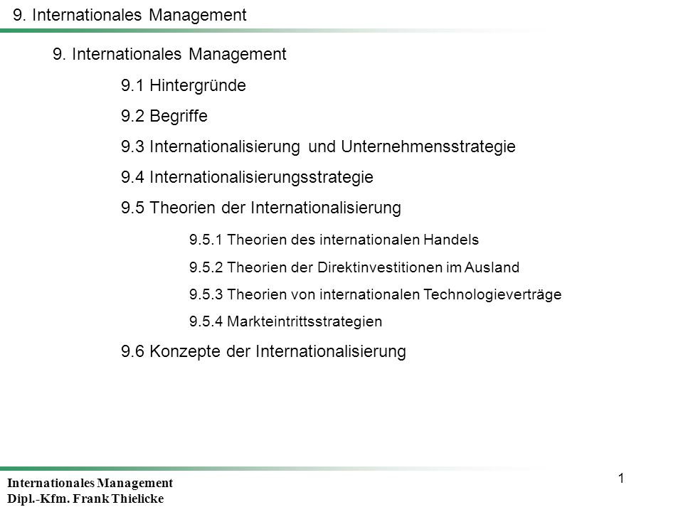 Internationales Management Dipl.-Kfm.Frank Thielicke 2 9.