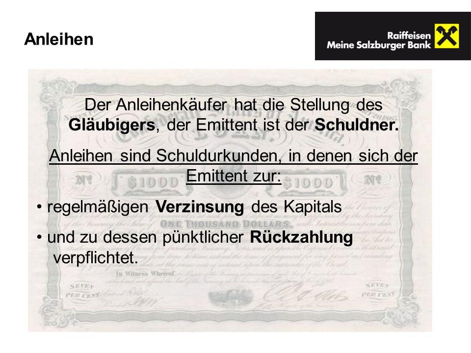 Der Anleihenkäufer hat die Stellung des Gläubigers, der Emittent ist der Schuldner. Anleihen sind Schuldurkunden, in denen sich der Emittent zur: rege