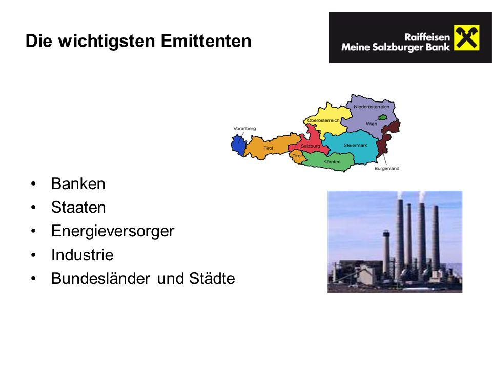 Banken Staaten Energieversorger Industrie Bundesländer und Städte Die wichtigsten Emittenten