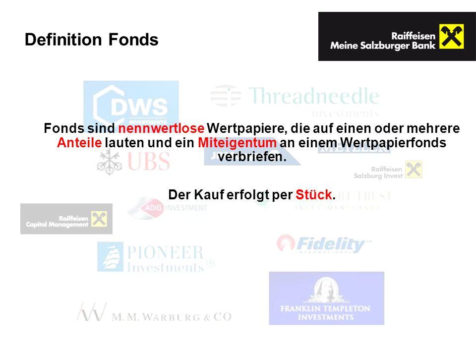 Fonds sind nennwertlose Wertpapiere, die auf einen oder mehrere Anteile lauten und ein Miteigentum an einem Wertpapierfonds verbriefen. Der Kauf erfol