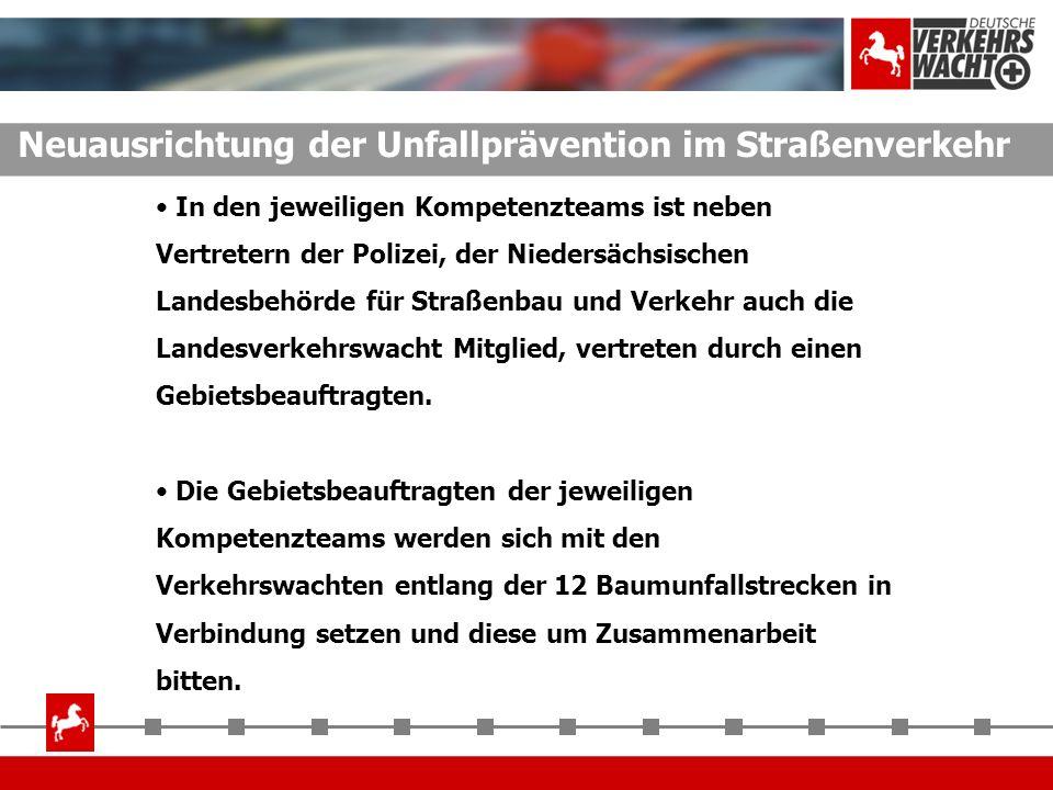 In den jeweiligen Kompetenzteams ist neben Vertretern der Polizei, der Niedersächsischen Landesbehörde für Straßenbau und Verkehr auch die Landesverke
