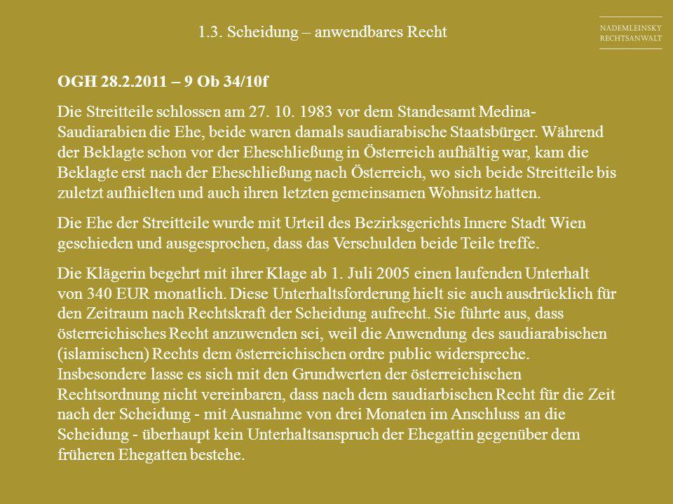 OGH 28.2.2011 – 9 Ob 34/10f Die Streitteile schlossen am 27.