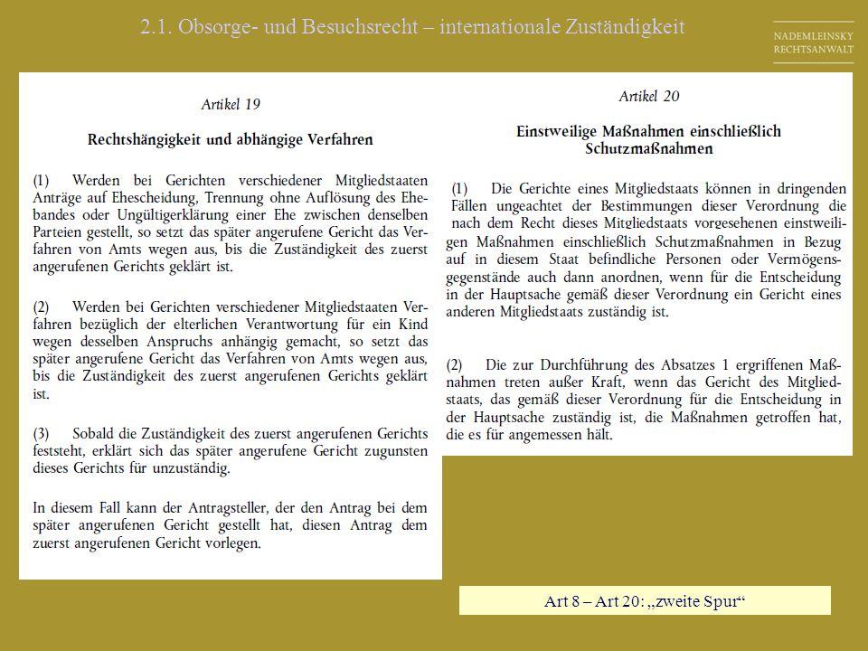 Art 8 – Art 20: zweite Spur