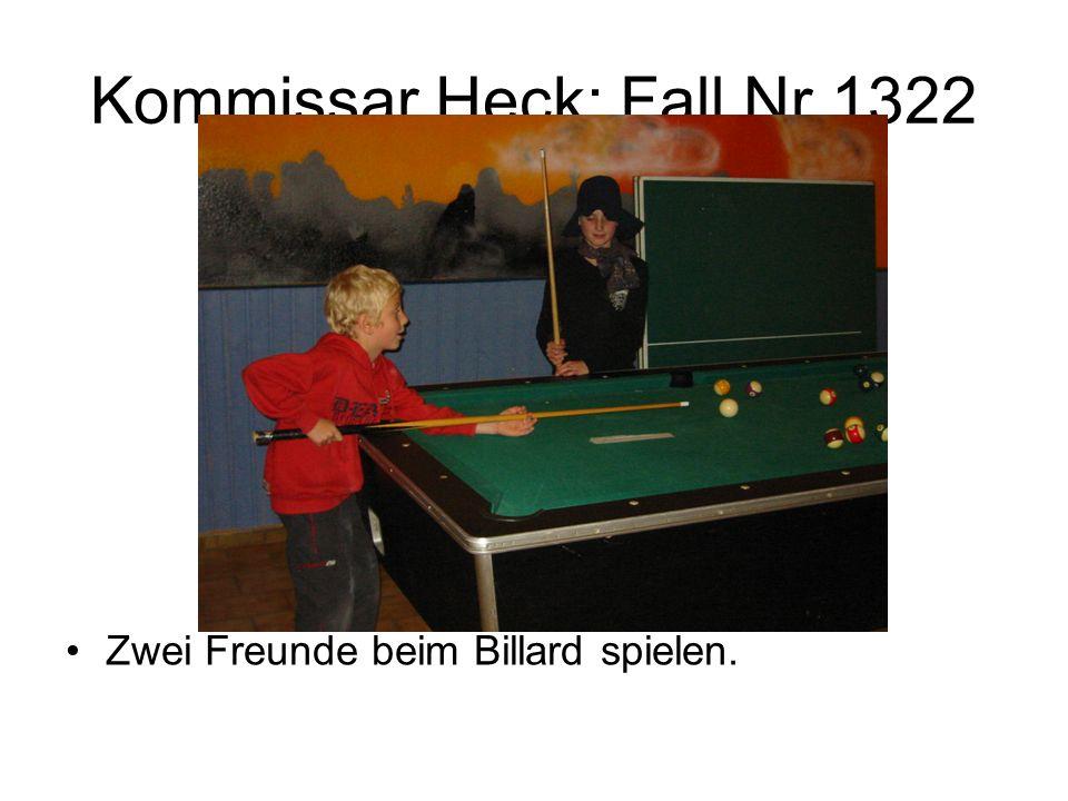 Kommissar Heck: Fall Nr.1322 Zwei Freunde beim Billard spielen.