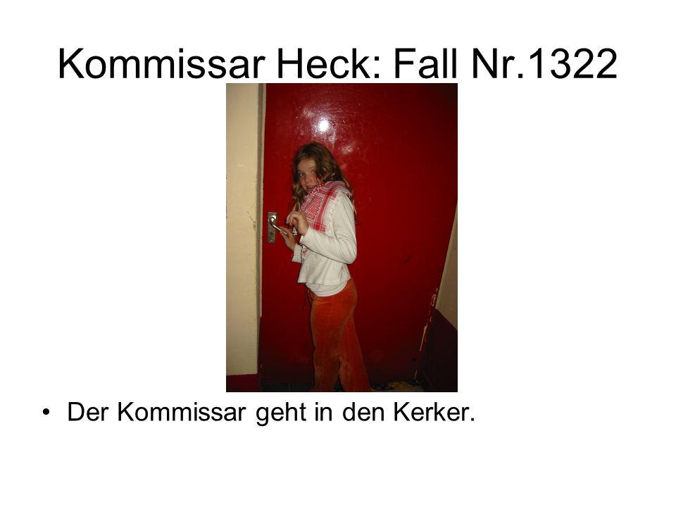 Kommissar Heck: Fall Nr.1322 Der Kommissar geht in den Kerker.