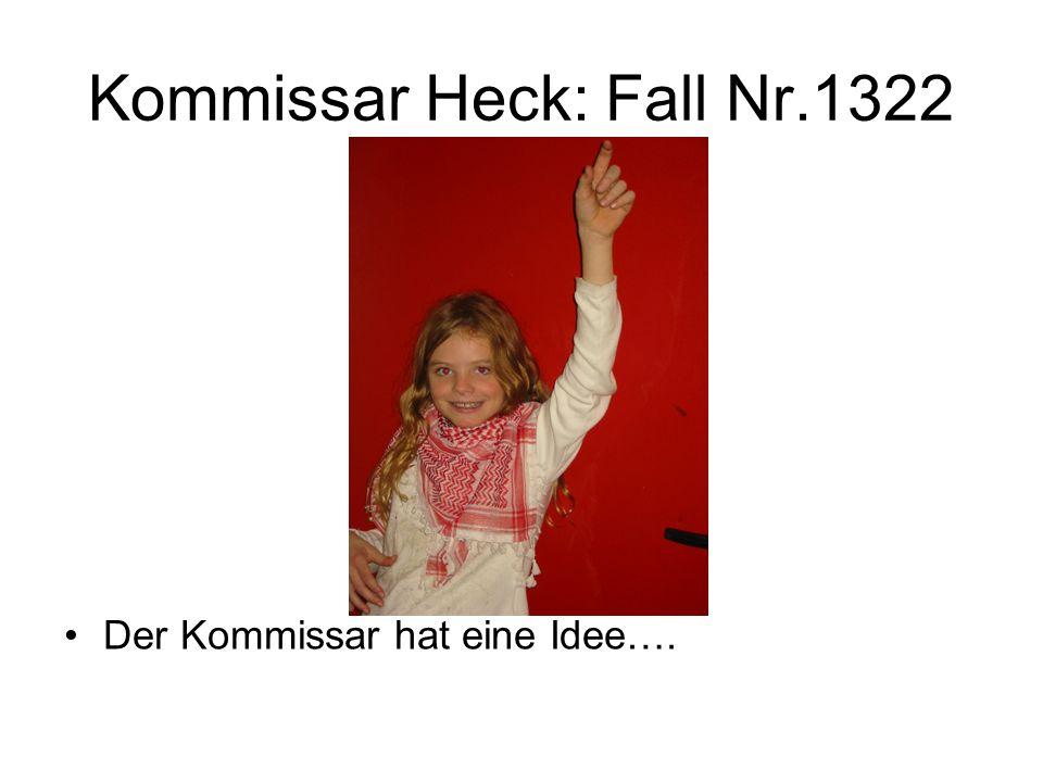 Kommissar Heck: Fall Nr.1322 Der Kommissar hat eine Idee….