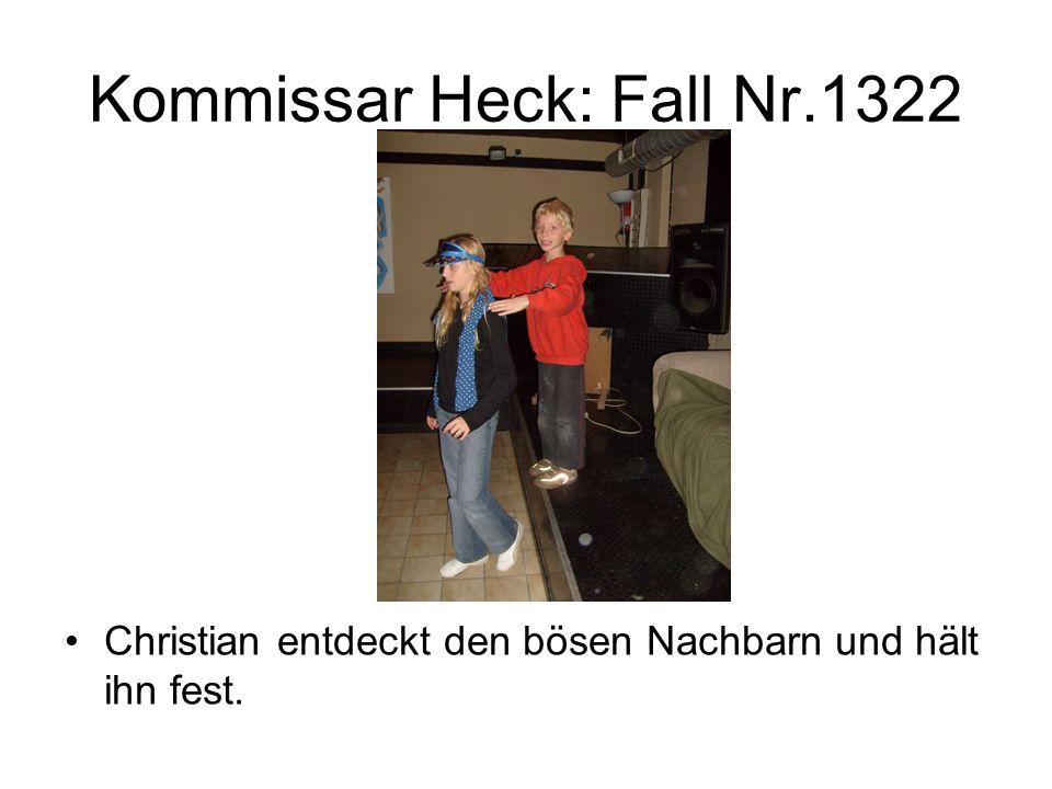 Kommissar Heck: Fall Nr.1322 Christian entdeckt den bösen Nachbarn und hält ihn fest.