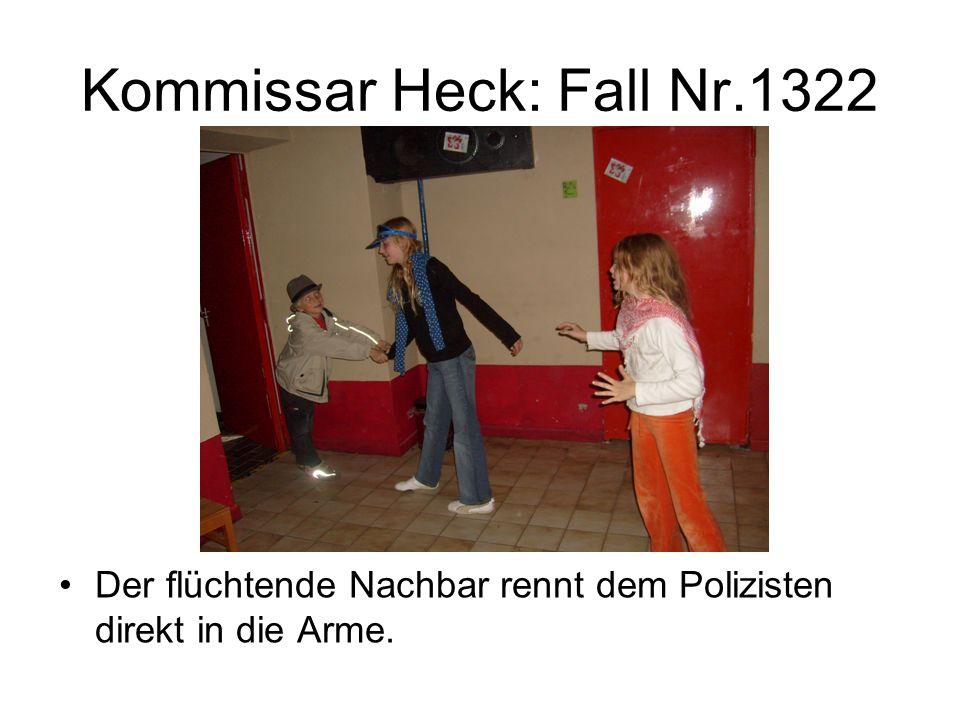 Kommissar Heck: Fall Nr.1322 Der flüchtende Nachbar rennt dem Polizisten direkt in die Arme.