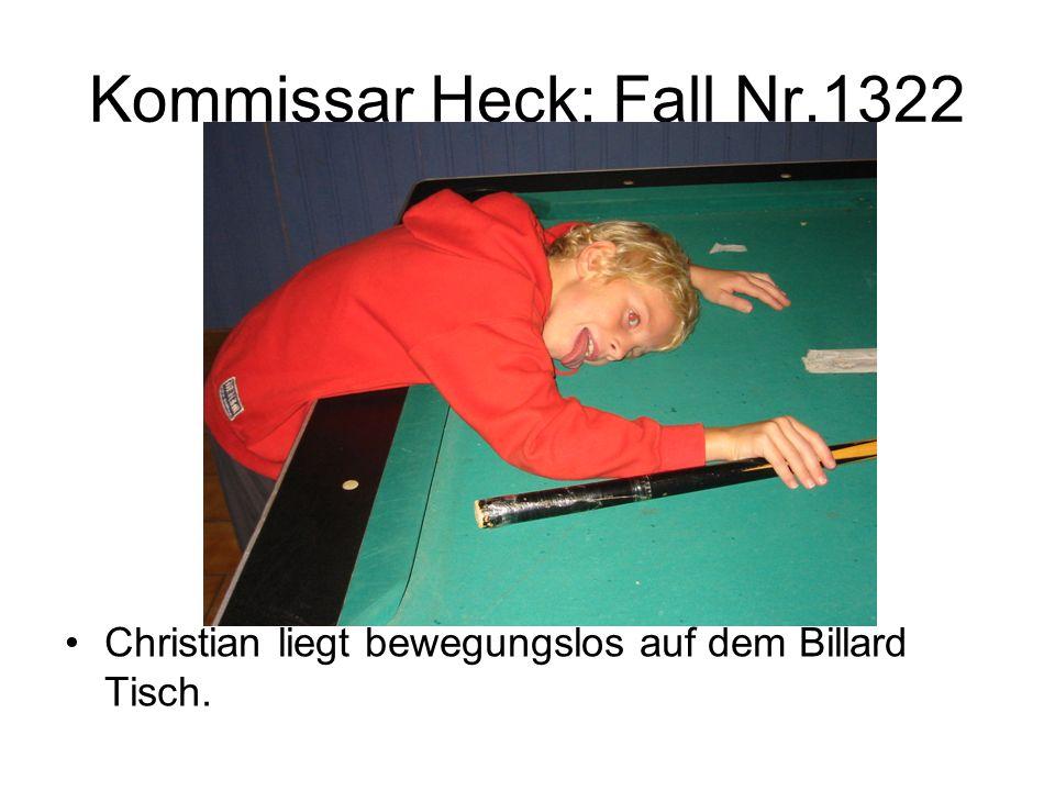 Kommissar Heck: Fall Nr.1322 Christian liegt bewegungslos auf dem Billard Tisch.