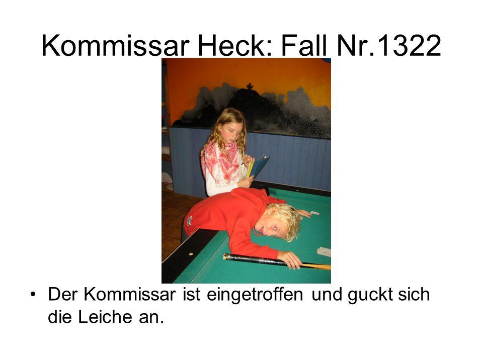 Kommissar Heck: Fall Nr.1322 Der Kommissar ist eingetroffen und guckt sich die Leiche an.