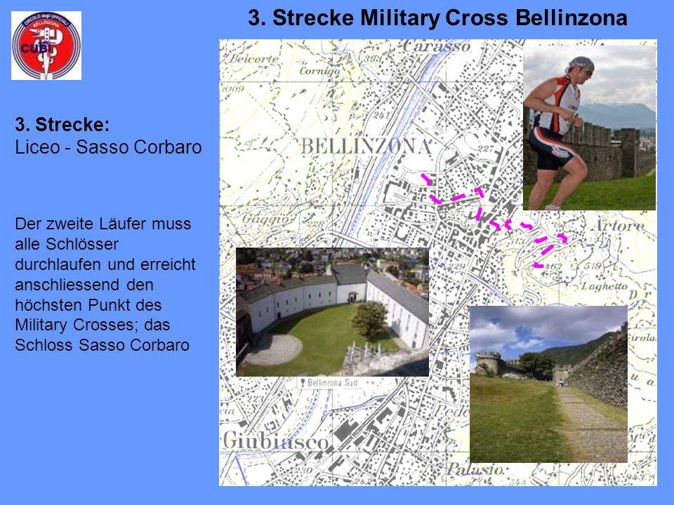 Der zweite Läufer muss alle Schlösser durchlaufen und erreicht anschliessend den höchsten Punkt des Military Crosses; das Schloss Sasso Corbaro 3.