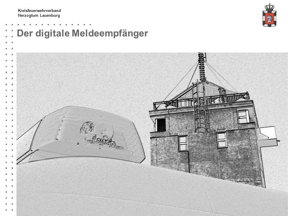 Kreisfeuerwehrverband Herzogtum Lauenburg Der digitale Meldeempfänger
