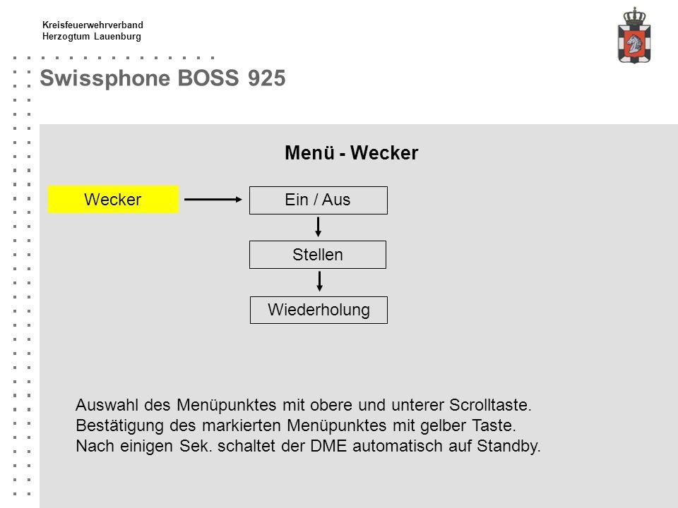 Kreisfeuerwehrverband Herzogtum Lauenburg Swissphone BOSS 925 Menü - Wecker Ein / Aus Wecker Stellen Wiederholung Auswahl des Menüpunktes mit obere un
