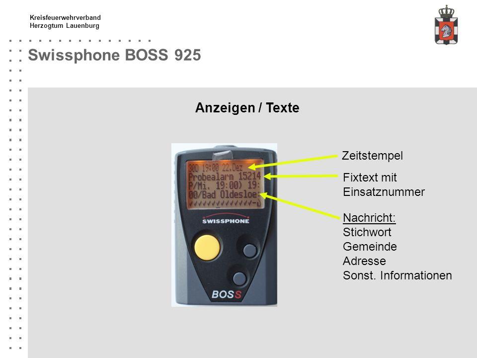 Kreisfeuerwehrverband Herzogtum Lauenburg Swissphone BOSS 925 Menü - Alarmoptionen Ruferinnerung Alarmoptionen Feldstärkealarm Auswahl des Menüpunktes mit obere und unterer Scrolltaste.
