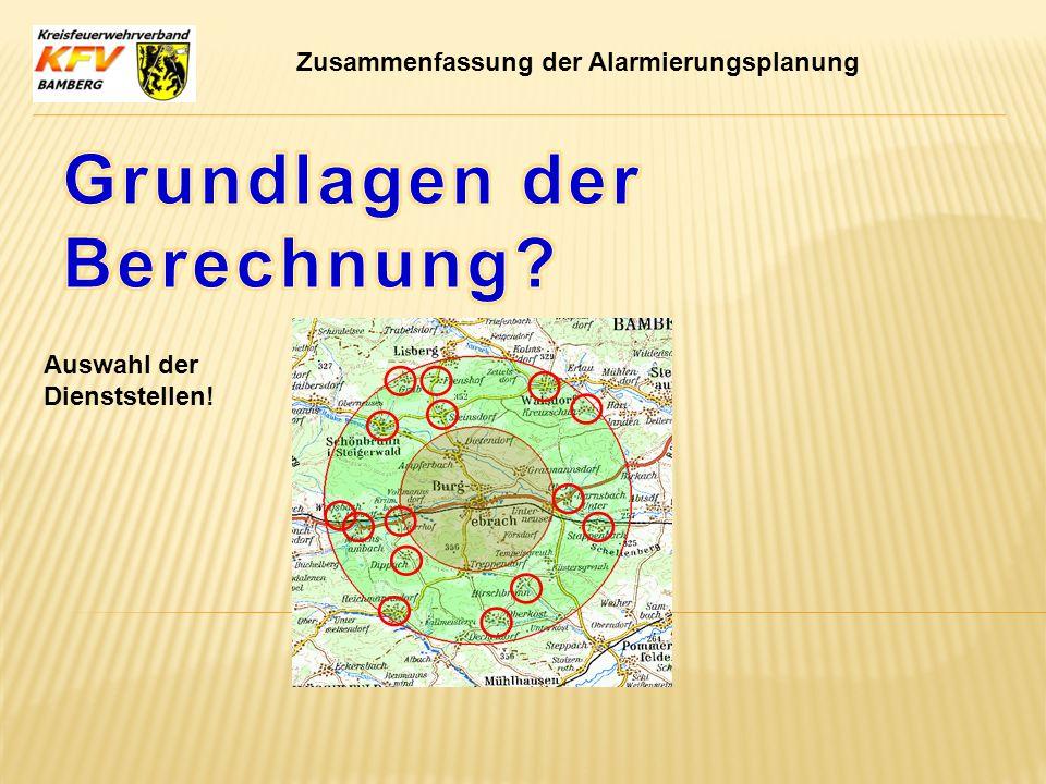 Zusammenfassung der Alarmierungsplanung Auswahl der Dienststellen!