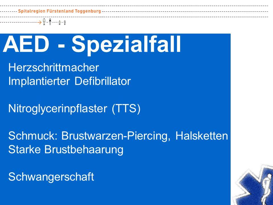 AED - Spezialfall Herzschrittmacher Implantierter Defibrillator Nitroglycerinpflaster (TTS) Schmuck: Brustwarzen-Piercing, Halsketten Starke Brustbeha
