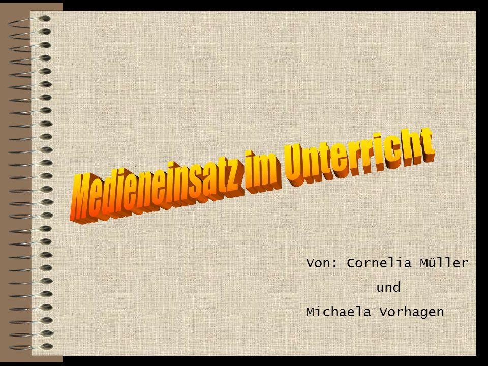 Von: Cornelia Müller und Michaela Vorhagen