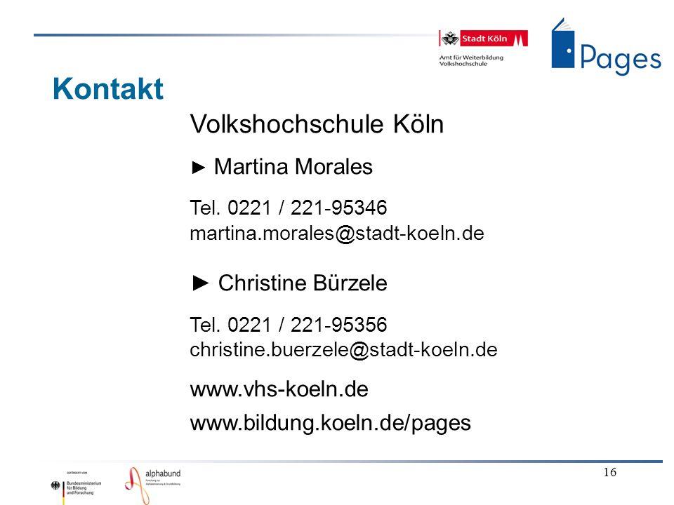 16 Kontakt Volkshochschule Köln Martina Morales Tel.