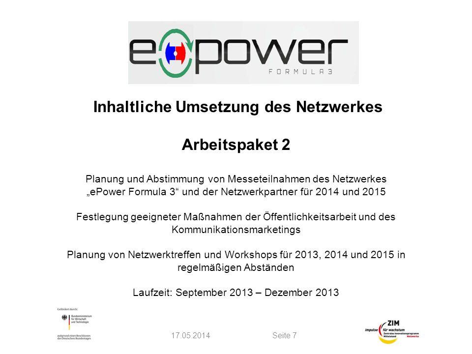 Inhaltliche Umsetzung des Netzwerkes Arbeitspaket 2 Planung und Abstimmung von Messeteilnahmen des Netzwerkes ePower Formula 3 und der Netzwerkpartner