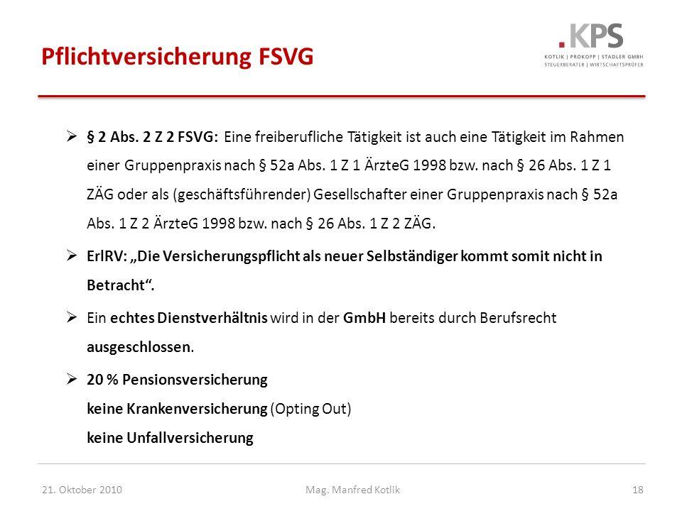 Mag.Manfred Kotlik21. Oktober 201018 Pflichtversicherung FSVG § 2 Abs.