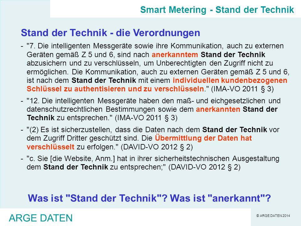 © ARGE DATEN 2014 ARGE DATEN Stand der Technik - die Verordnungen - 7.