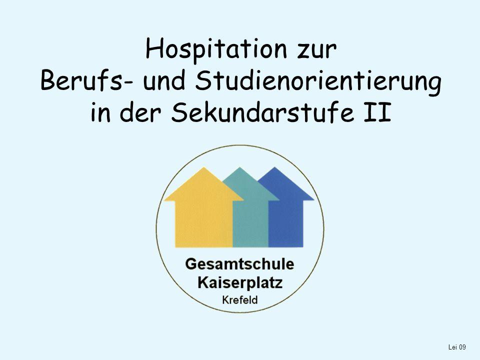 Hospitation zur Berufs- und Studienorientierung in der Sekundarstufe II Lei 09