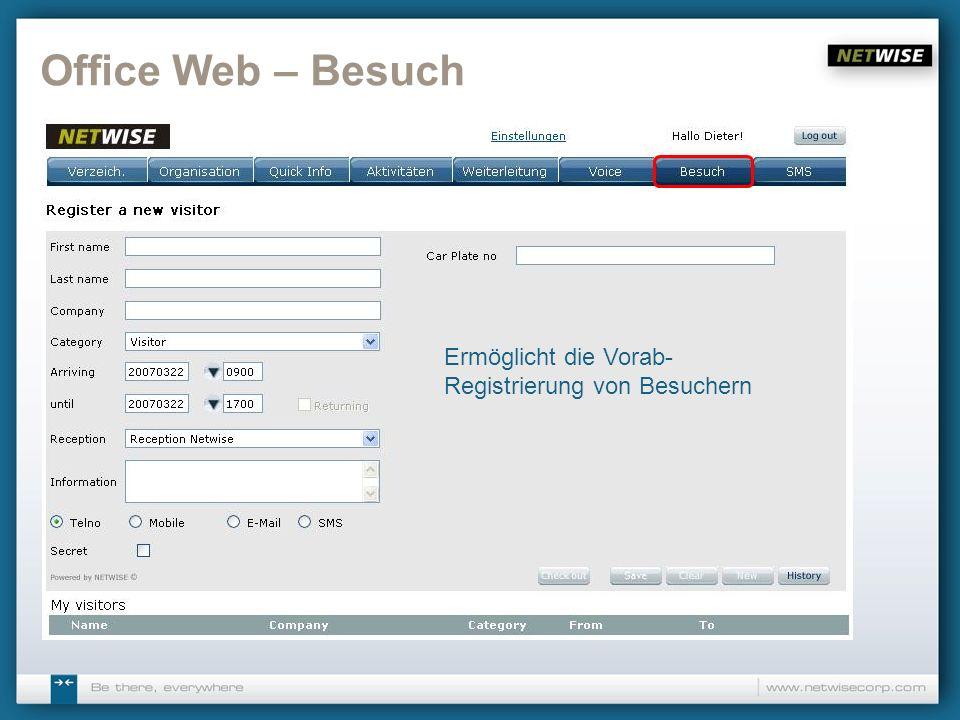Office Web – Besuch Ermöglicht die Vorab- Registrierung von Besuchern