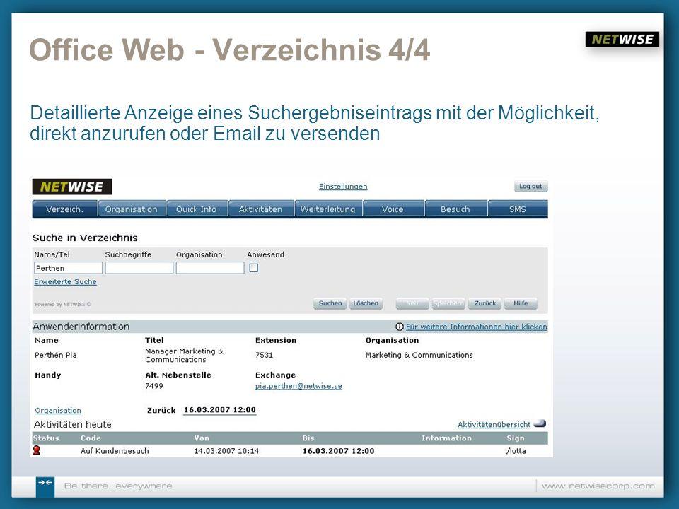 Office Web - Verzeichnis 4/4 Detaillierte Anzeige eines Suchergebniseintrags mit der Möglichkeit, direkt anzurufen oder Email zu versenden