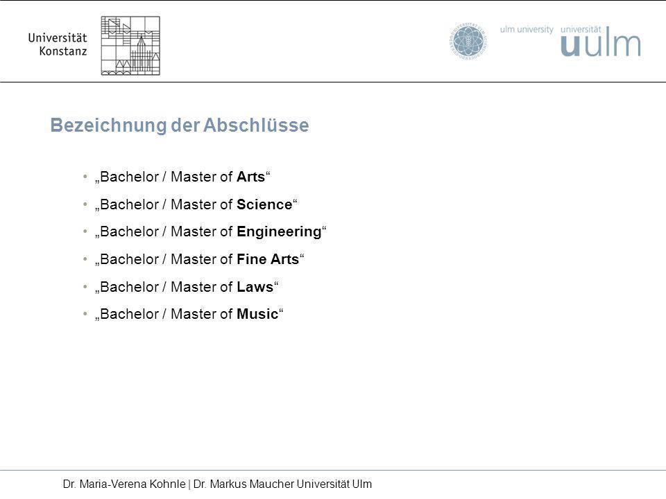 Bezeichnung der Abschlüsse Bachelor / Master of Arts Bachelor / Master of Science Bachelor / Master of Engineering Bachelor / Master of Fine Arts Bach