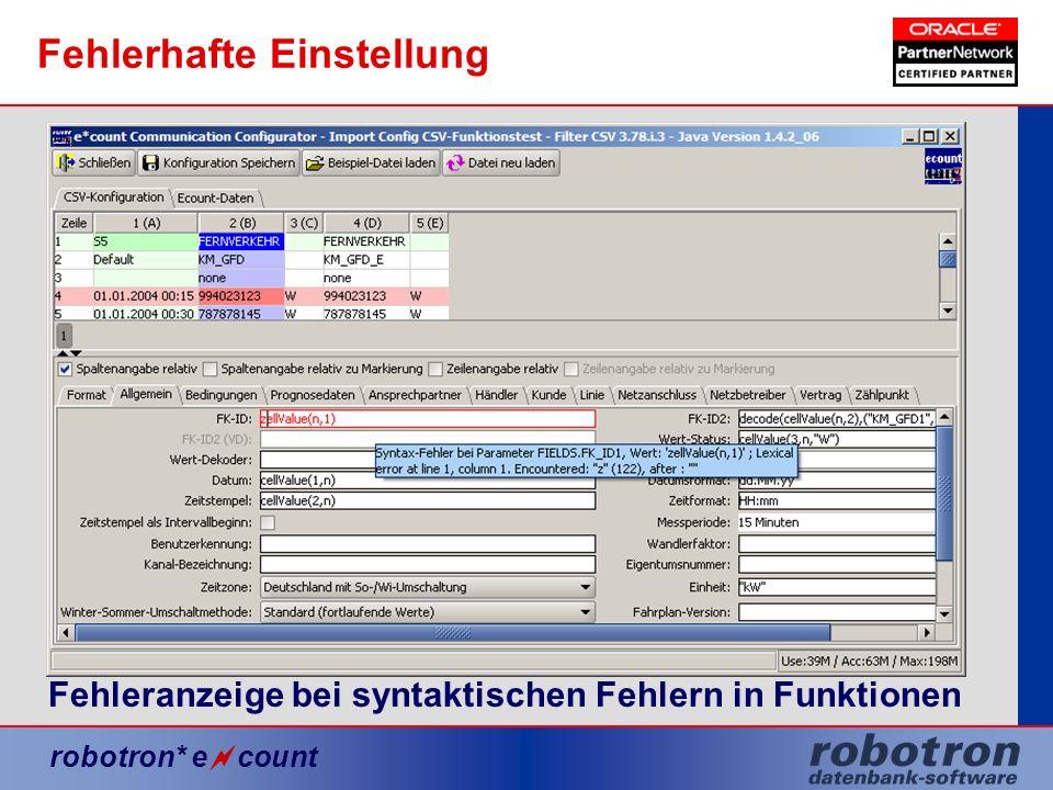 robotron* e count Fehlerhafte Einstellung Fehleranzeige bei syntaktischen Fehlern in Funktionen