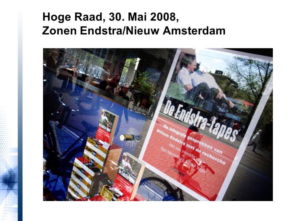 Hoge Raad, 30. Mai 2008, Zonen Endstra/Nieuw Amsterdam
