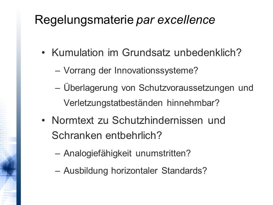 Regelungsmaterie par excellence Kumulation im Grundsatz unbedenklich.