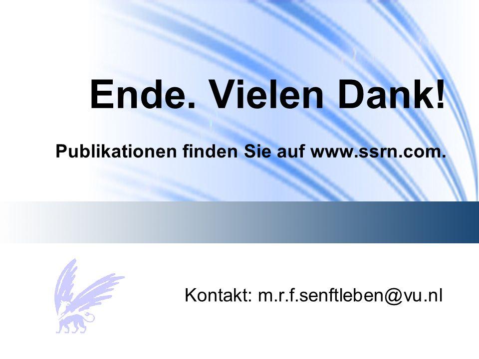 Ende. Vielen Dank! Publikationen finden Sie auf www.ssrn.com. Kontakt: m.r.f.senftleben@vu.nl