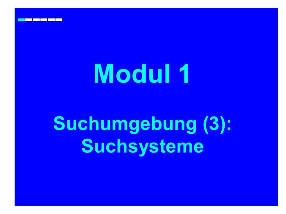 Modul 1 Suchumgebung (3): Suchsysteme