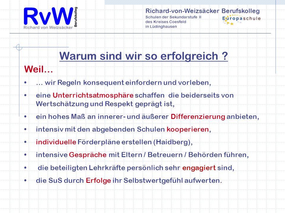 Richard-von-Weizsäcker Berufskolleg Schulen der Sekundarstufe II des Kreises Coesfeld in Lüdinghausen Warum sind wir so erfolgreich .