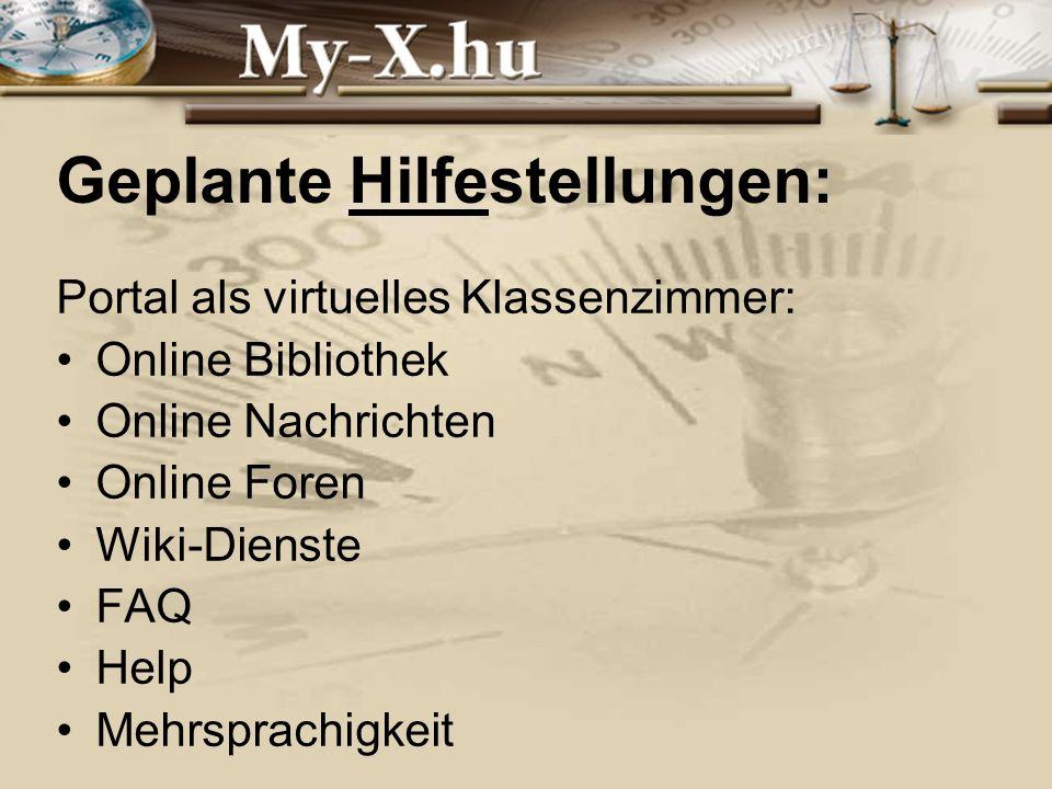 INNOCSEKK 156/2006 Geplante Hilfestellungen: Portal als virtuelles Klassenzimmer: Online Bibliothek Online Nachrichten Online Foren Wiki-Dienste FAQ Help Mehrsprachigkeit