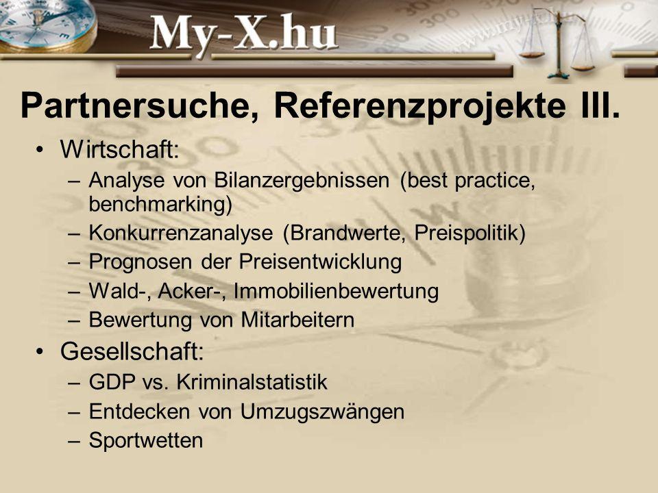 INNOCSEKK 156/2006 Partnersuche, Referenzprojekte III.