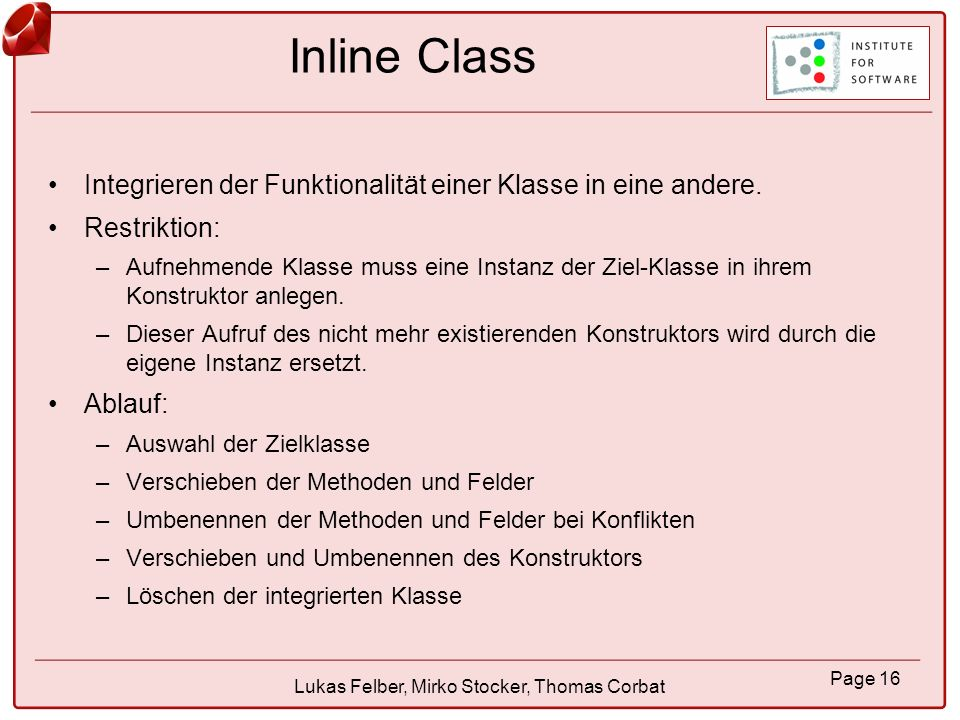 Page 17 Lukas Felber, Mirko Stocker, Thomas Corbat Inline Temp Ersetzt eine lokale Variable durch deren Wert.