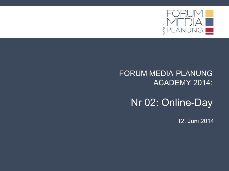 www.forummediaplanung.at FMP ACADEMY Nr 02: Online-Day Termin: 12.